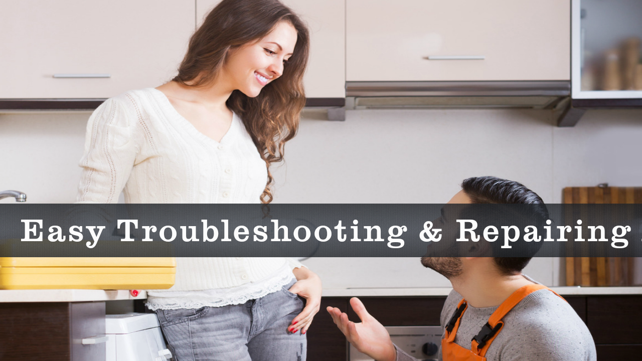 How to Troubleshoot and Repair Appliances
