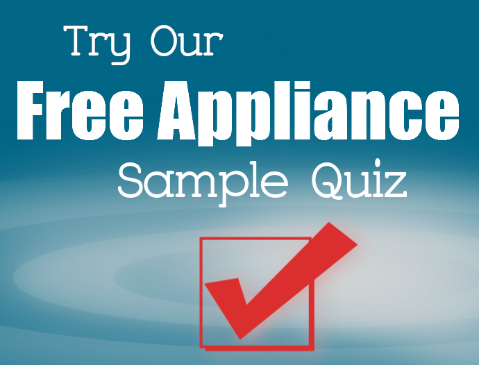 Appliance Certification Quiz Questions