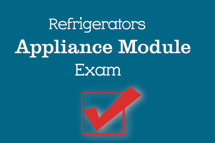 Refrigerator Repair Exam and Test Questions