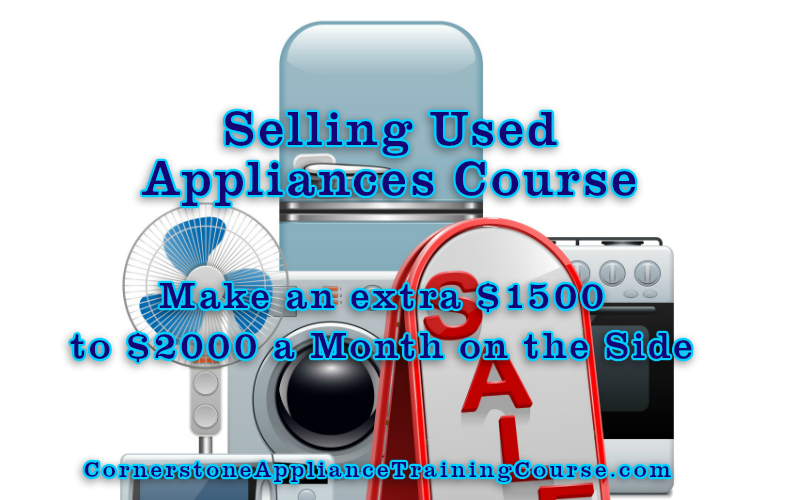Sell Used Appliances Training Course