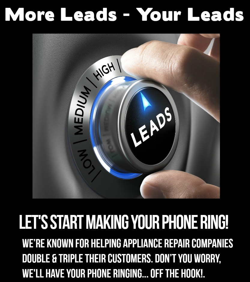 Guranteed Appliance Repair Leads