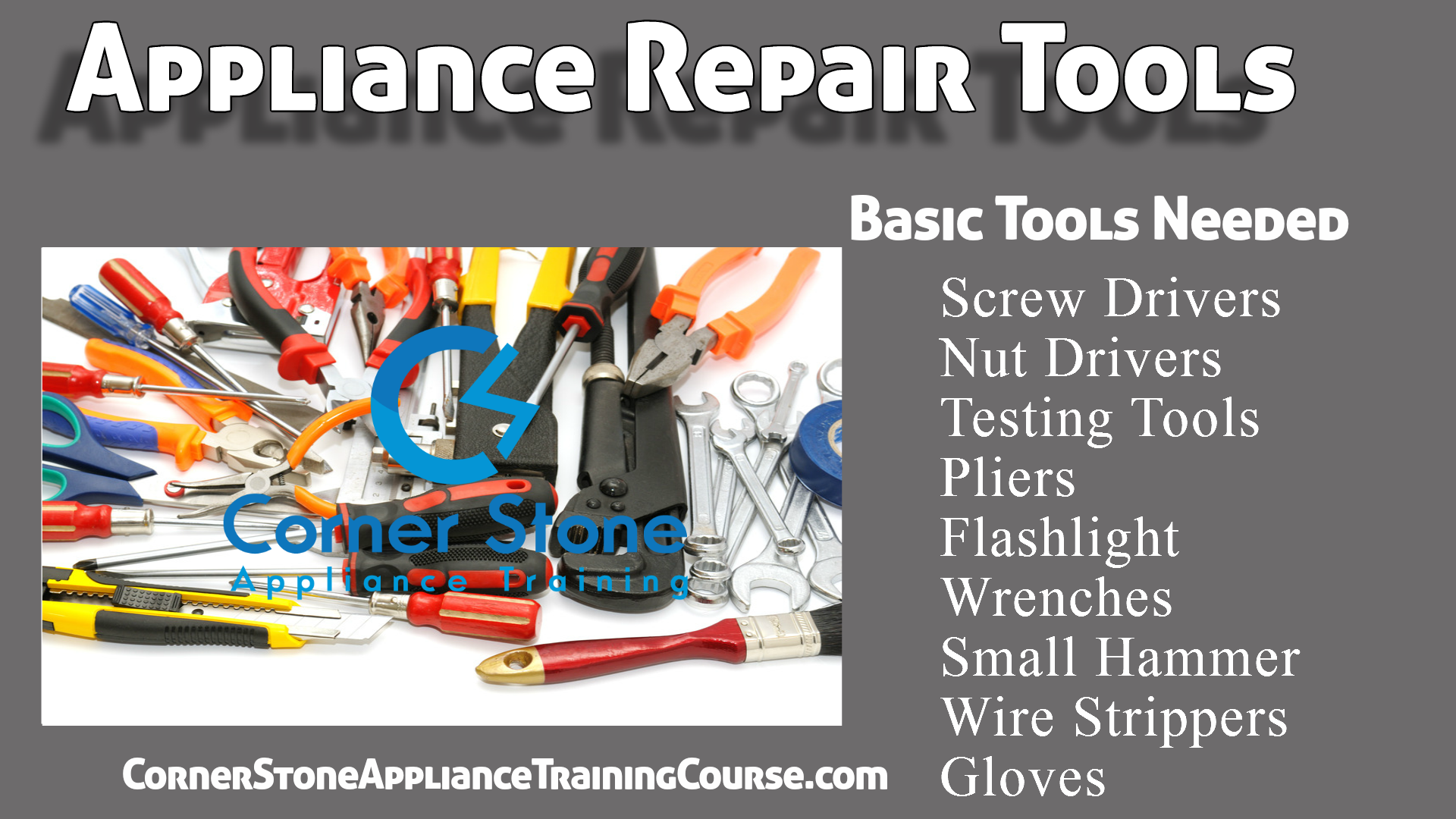 Appliance training - How to Appliance Repair Tools