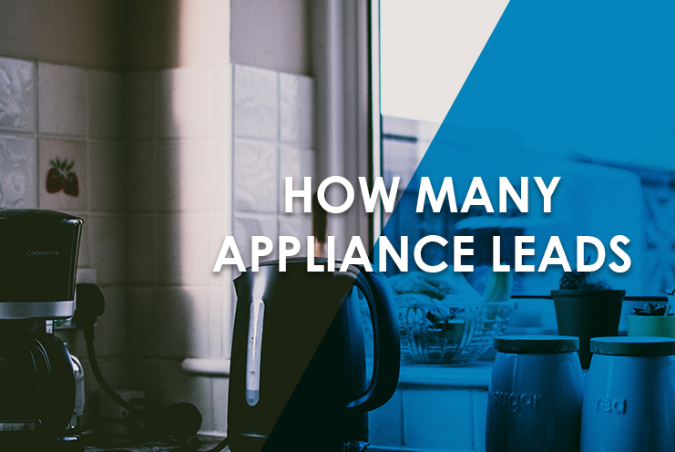 Appliance Repair Leads - How Many Leads PS
