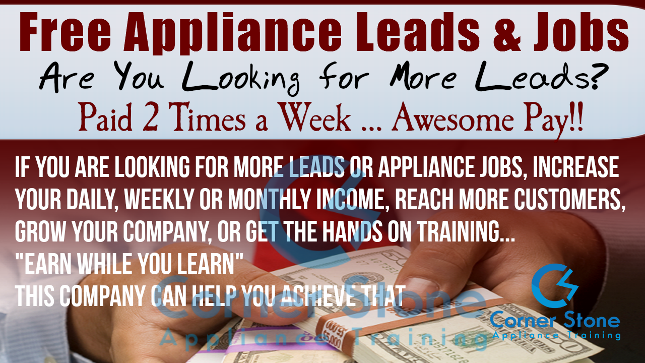 Free Appliance Repair Leads Company Get Paid Twice a Week